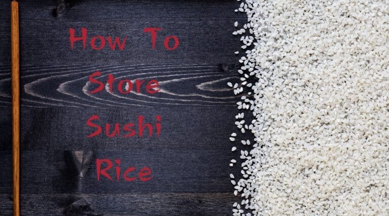 How to store sushi rice